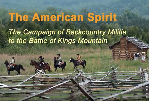 Watch the free video about the Patriots of North Carolina at the Battle of Kings Mountain